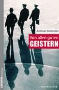 Cover. Von allen guten Geistern, Andreas Kollender