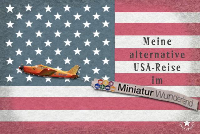 USA-Reise Miniaturwunderland
