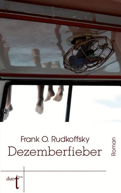 Dezemberfieber Duotincta Frank O. Rudkoffsky