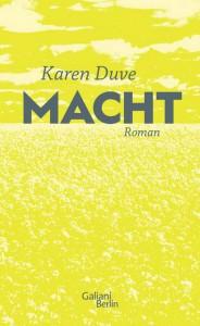 Cover Macht Karen Duve Galiani