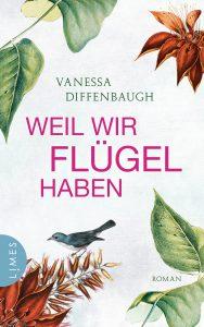 Weil wir Fluegel haben von Vanessa Diffenbaugh