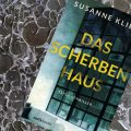 Susanne Kliem: Scherbenhaus