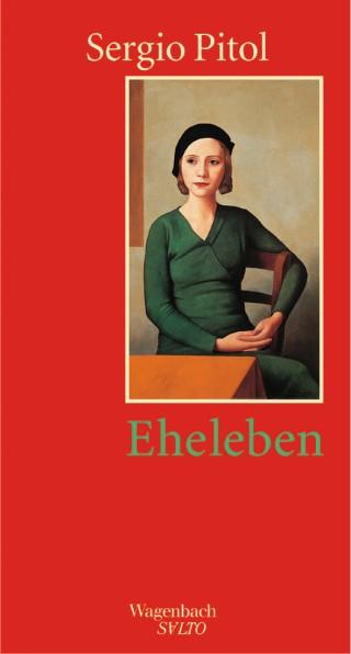 Mexiko. Literatur, Eheleben, Sergio Pitol, Wagenbach
