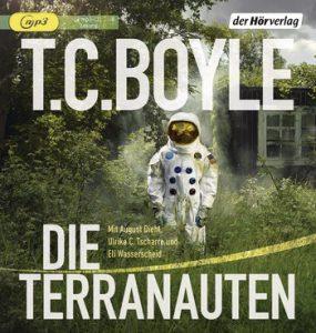 Rezension Terranauten T.C. Boyle, Hörbuch, Hörverlag
