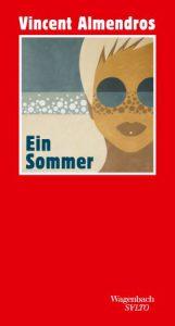 Vincent Almendros: Ein Sommer