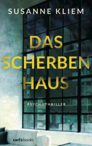Susanne Kliem: Das Scherbenhaus