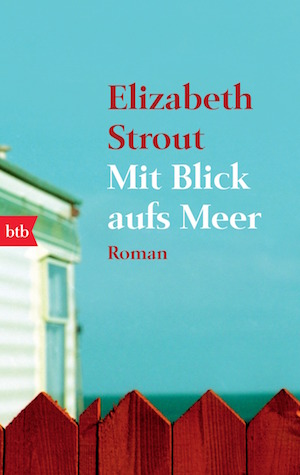 Mit Blick aufs Meer von Elizabeth Strout