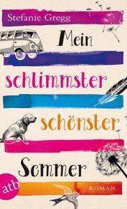Cover: Mein schlimmster schönster Sommer von Stefanie Gregg