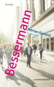 Adrian Kasnitz: Bessermann