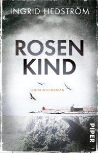 Ingrid Hedström: Rosenkind