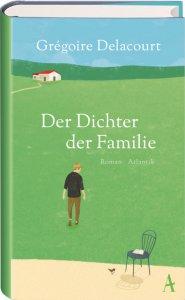 Dichter der Familie von Gregoire Delacourt