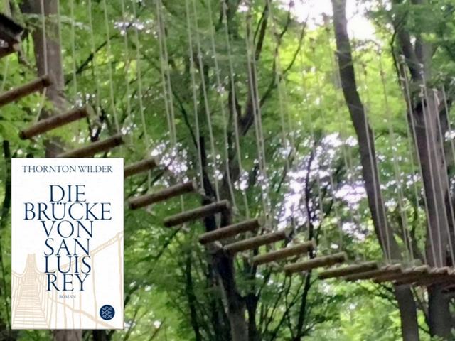 Thornton Wilder: Die Brücke von San Luis rey