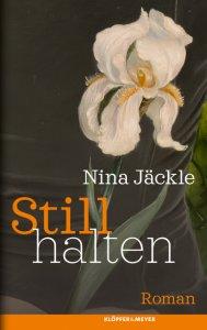 Nina Jäckle: Stillhalten
