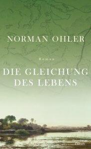 Norman Ohler: Die Gleichung des Lebens