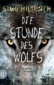 Simo Hiltunen: die Stunde des Wolfes