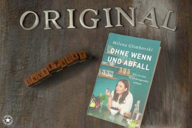 Milena Glimbovsi und ihr Buch Original Unverpackt