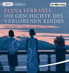Die Geschichte des verlorenen Kindes von Elena Ferrante