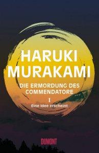 Haruki Murakami: Die Ermordung des Commentatore