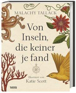 Malachy Tallack: Von Inseln, die keiner je fand