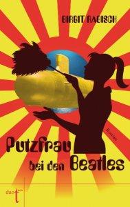 Birgit Rabisch Putzfrau bei den Beatles