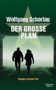 Wolfgang Schorlau der grosse Plan