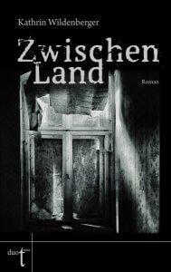 Kathrin Wildenberger Zwischenland