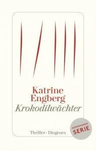 Katrine Engberg Krokodilwaechter