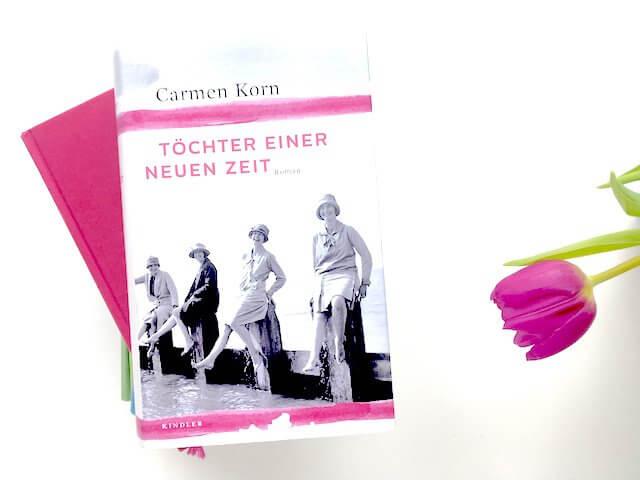Carmen Korn: Töchter einer neuen Zeit