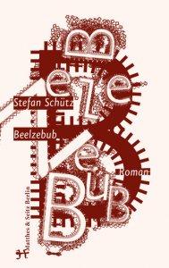 Stefan Schütz: Beelzebub