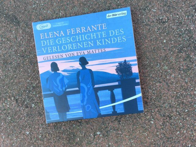 Hoerbuch, Elena Ferrante verlorenes Kind