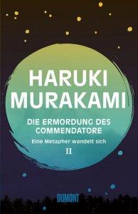 Murakami: Die Ermordung des Commendatore II