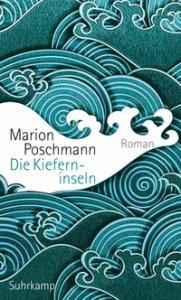 Marion Poschmann: Die Kieferininseln, Rezension