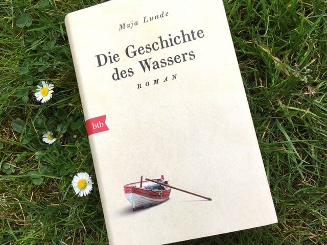 Maja Lunde_ Die Geschichte des Wassers
