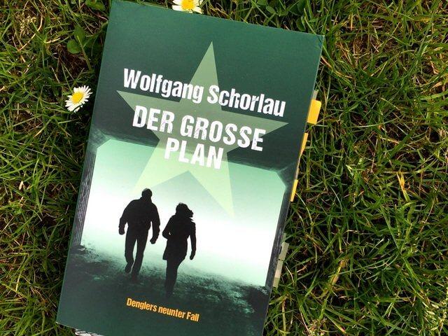 Wolfgang Schorlau: Der grosse Plan