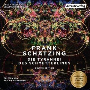 Die Tyrannei des Schmetterlings von Frank Schaetzing