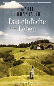 Brunntaler: das einfache Leben. Eisele-Verlag