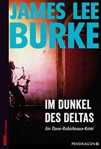 James lee Burke: im Dunkeln des Deltas