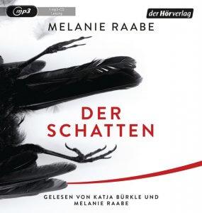 Der Schatten von Melanie Raabe
