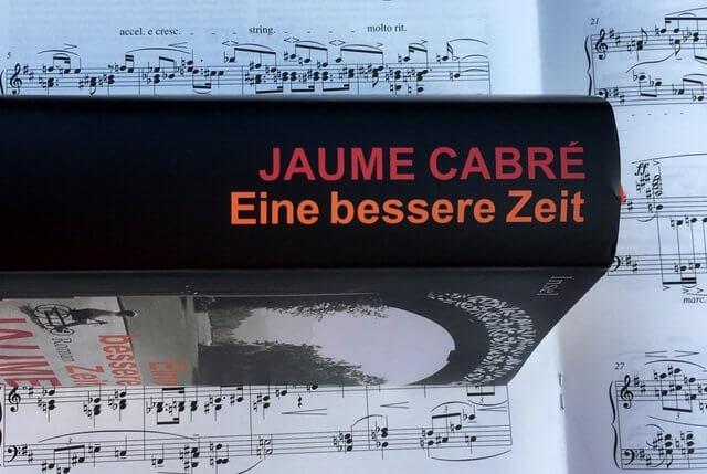 Jaume Cabré: Eine bessere Zeit