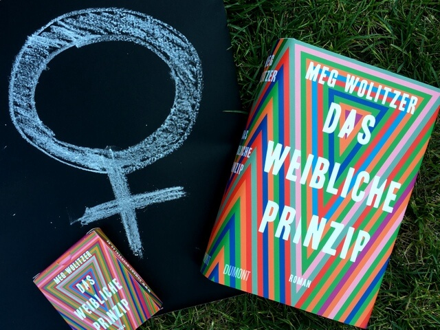 Meg Wolitzer: Das weibliche Prinzip, Rezension, Lesetagebuch