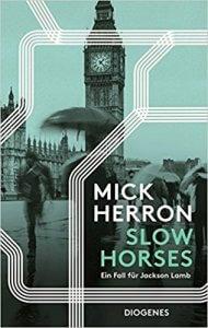 Mick Herron: Slow Horses