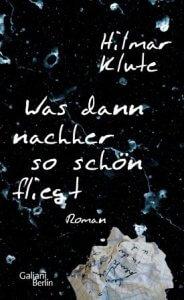 Hilmar Klute: Was dann nachher so schön fliegt