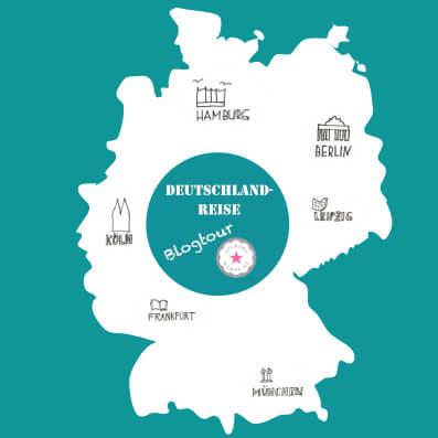 Unsere Blogtour Deutschlandreise