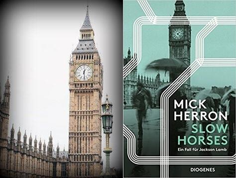 Mick Herron, Slow Horses, Fall fuer Jackson Lamb, Krimicheck, Rezension