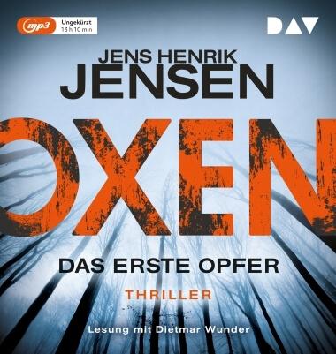 Jens Henrik Jensen: Oxen, Das erste Opfer, Hörbuch