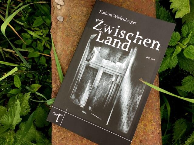 Kathrin Wildenberger: Zwischenland, Rezension und Interview
