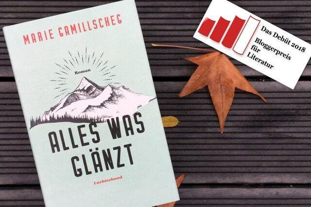 Marie Gamillscheg: Alles was glänzt, Rezension, Debütroman, Bloggerpreis