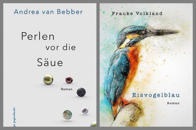 Andrea van Bebber: Perlen vor die Säue, Frauke Volkland: Eisvogelblau, Kalliope Verlag