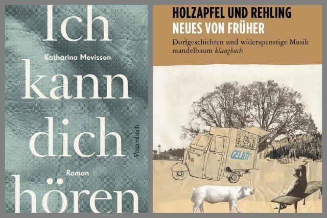 Ich kann dich hören, Wagenbachverlag, Neues von Früher, Klangbuch, Mandelbaum Verlag