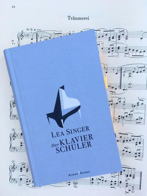 Lea Singer, Der Klavierschüler, Kampa Verlag